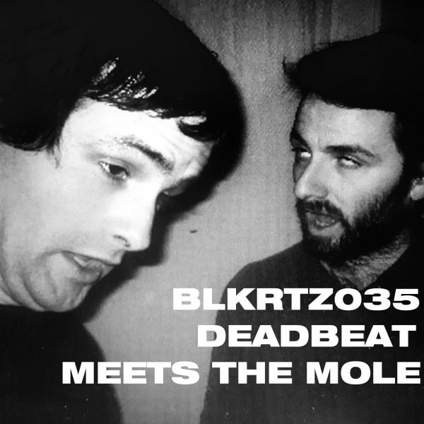 Deadbeat Meets The Mole by Deadbeat & The Mole