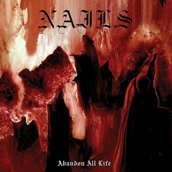 Abandon All Life by Nails