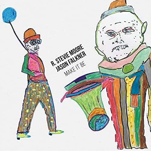 Make It Be by R. Stevie Moore and Jason Falkner