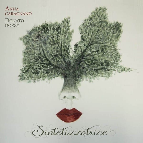 Sintetizzatrice by Anna Caragnano & Donato Dozzy
