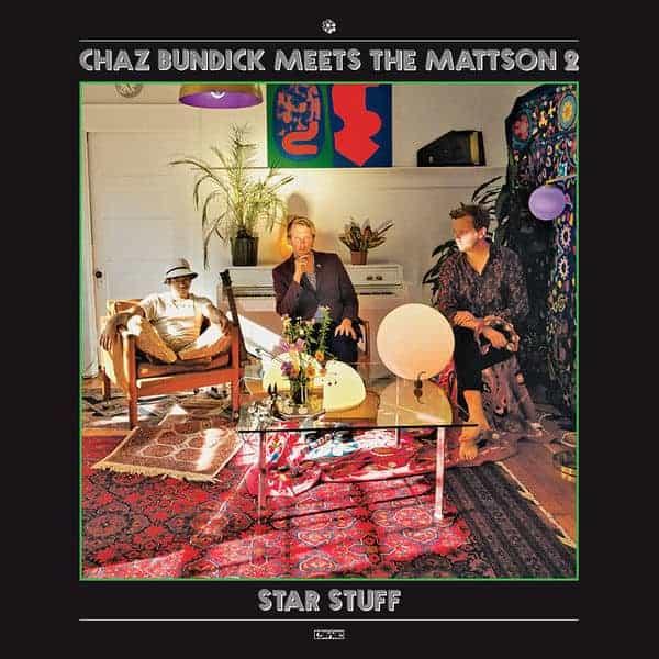 Star Stuff by Chaz Bundick Meets The Mattson 2