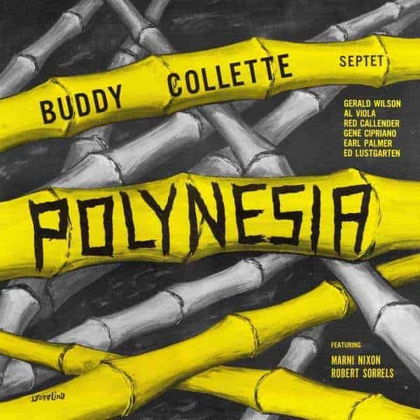 Polynesia by Buddy Collette Septet