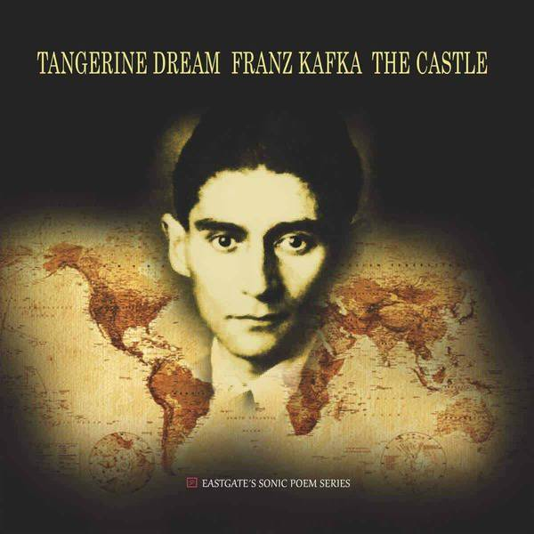 Franz Kafka - The Castle by Tangerine Dream