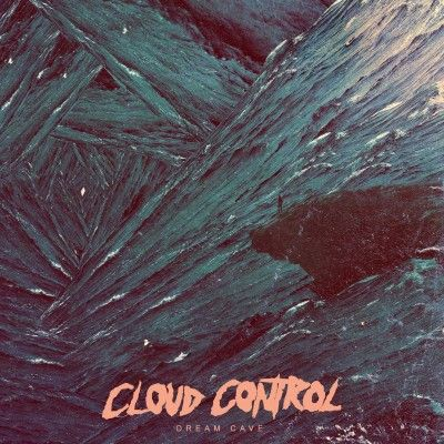 Dream Cave by Cloud Control