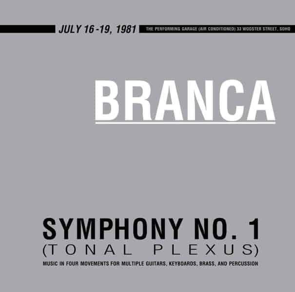 Symphony No 1 (Tonal Plexus) by Glenn Branca