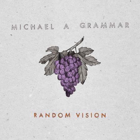 Random Vision by Michael A Grammar