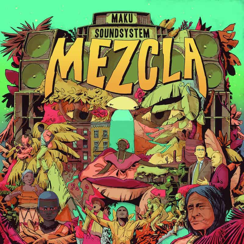 Mezcla by M.A.K.U Soundsystem