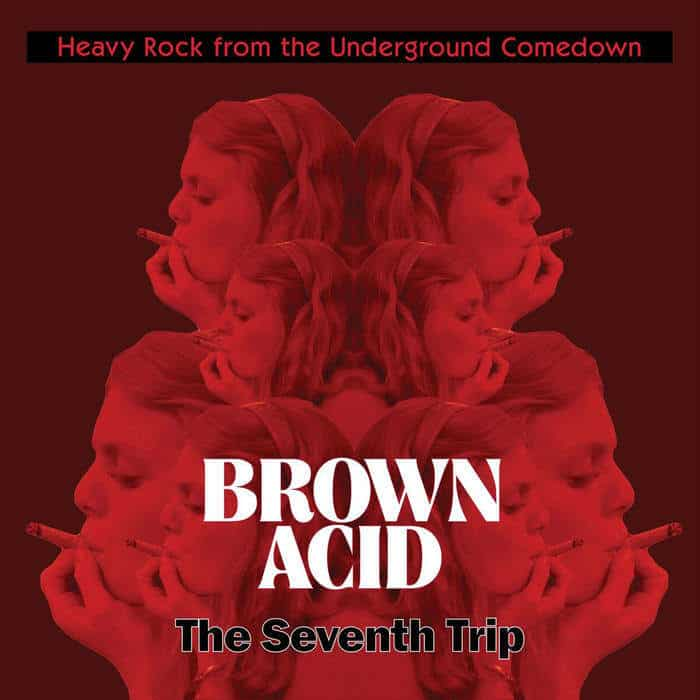 Brown Acid: The Seventh Trip by Various