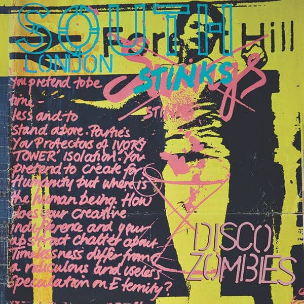 South London Stinks by Disco Zombies