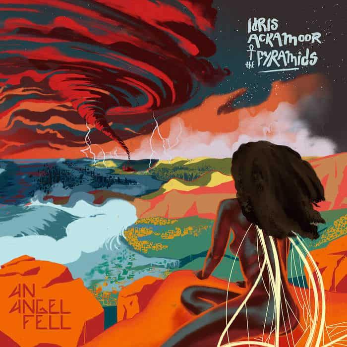 An Angel Fell by Idris Ackamoor & The Pyramids