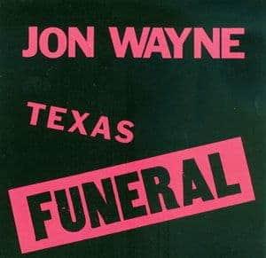 Texas Funeral by Jon Wayne