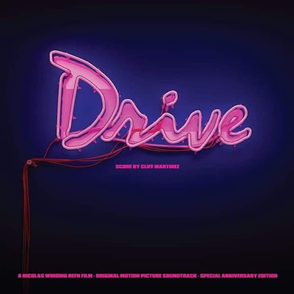 Drive - Original Motion Picture Soundtrack (Special Anniversary Edition) by Cliff Martinez