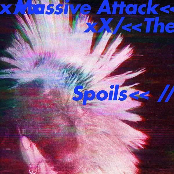 The Spoils by Massive Attack
