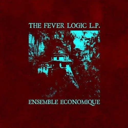 Fever Logic by Ensemble Economique