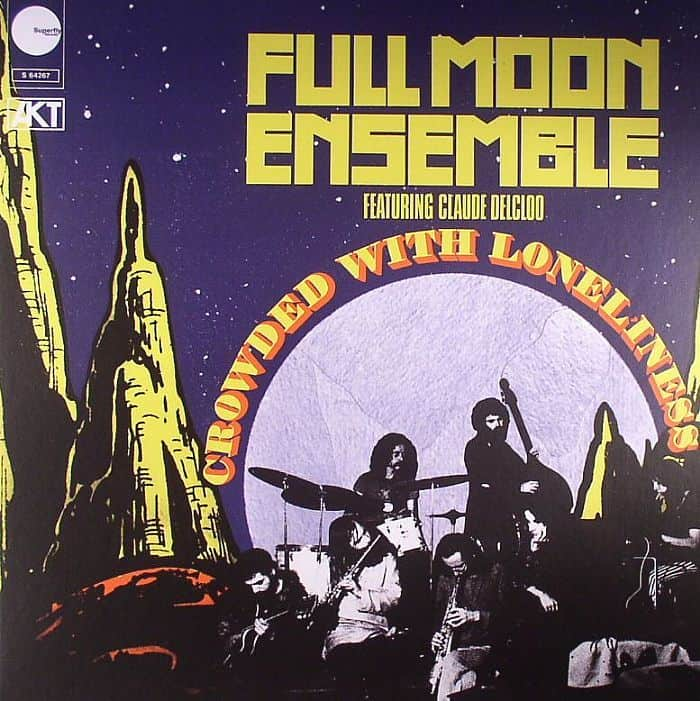 Crowded With Loneliness by Full Moon Ensemble