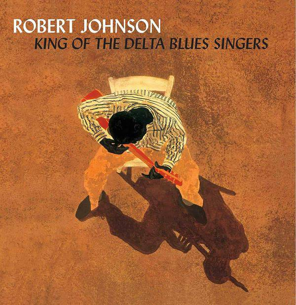 King Of The Delta Blues Singers Vol. 1&2 by Robert Johnson