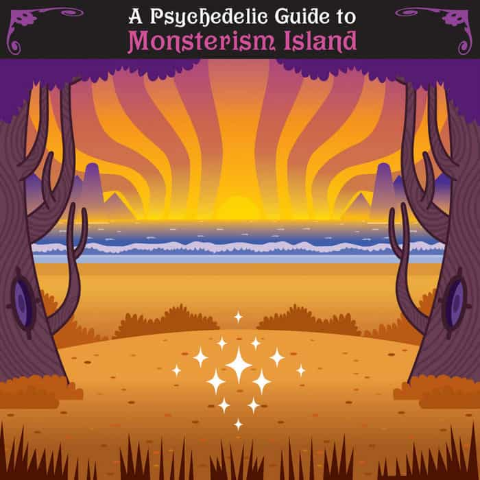A Psychedelic Guide to Monsterism Island by Various