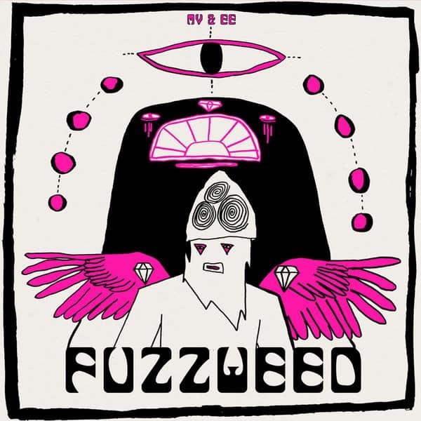 Fuzzweed by MV & EE (Matt Valentine & Erica Elder)