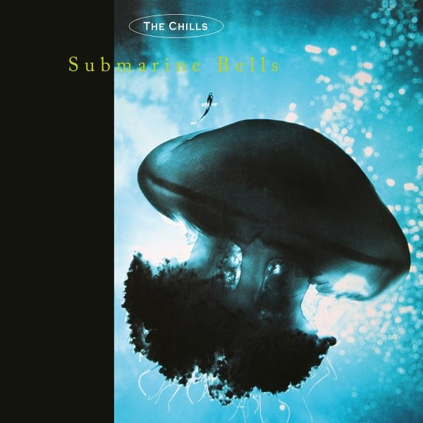 Submarine Bells by The Chills