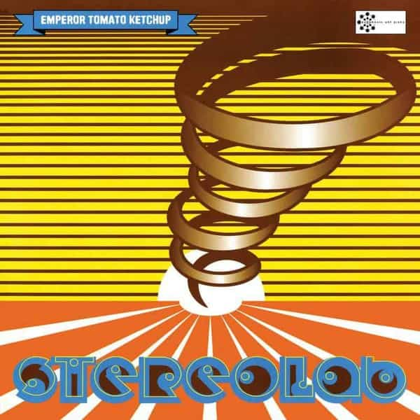 1. Stereolab - Emperor Tomato Ketchup (Expanded Edition)