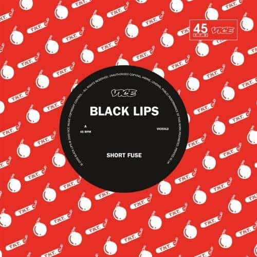 Short Fuse by Black Lips