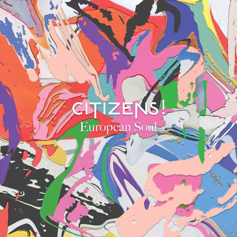 European Soul by Citizens!