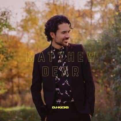 DJ-Kicks by Matthew Dear