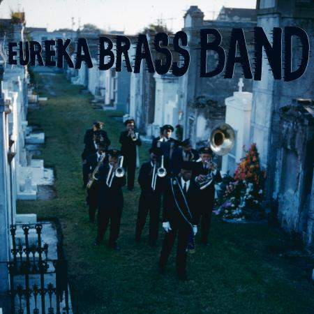 Dirges by Eureka Brass Band