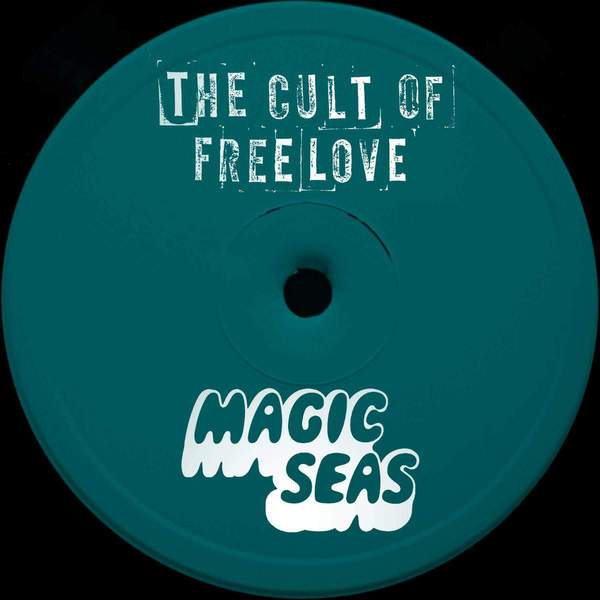 Visions / Count In Threes by The Cult of Free Love / Magic Seas