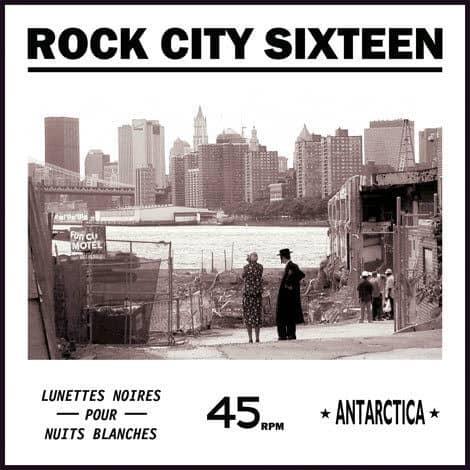 Lunettes Noires pour Nuits Blanches by Rock City Sixteen