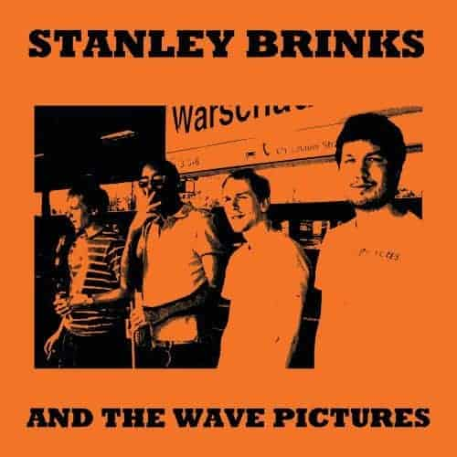 Stanley Brinks & The Wave Pictures by Stanley Brinks & The Wave Pictures