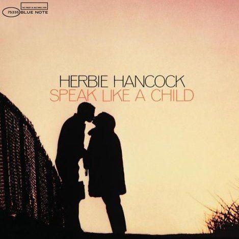 Speak Like A Child by Herbie Hancock