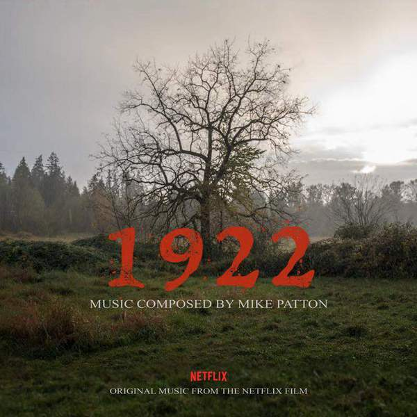 Mike Patton - 1922 (Original Music From The Netflix Film)