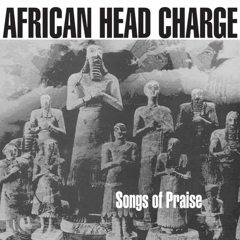 Songs Of Praise by African Head Charge