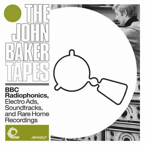 The John Baker Tapes by John Baker