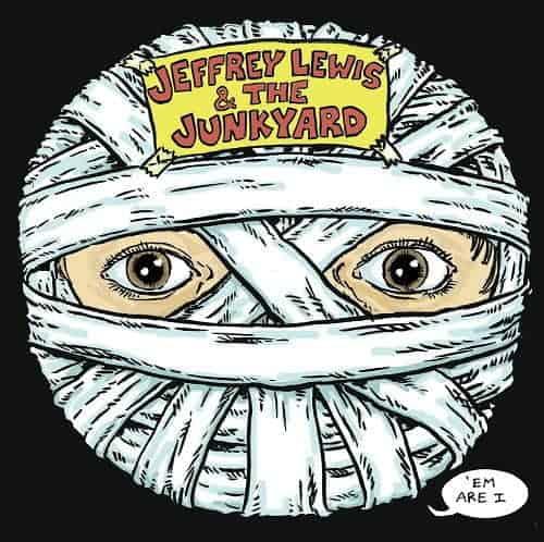'Em Are I by Jeffrey Lewis & The Junkyard