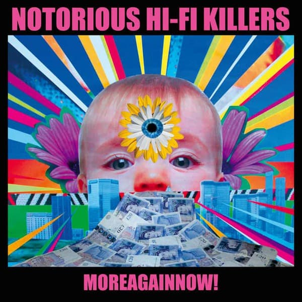 More Again Now! by The Notorious Hi-Fi Killers