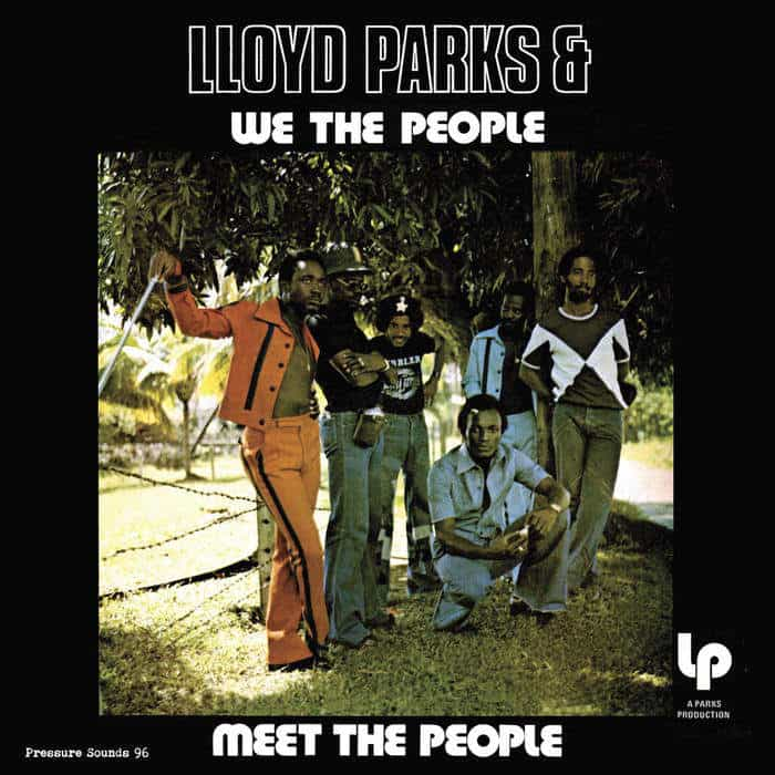 Meet The People by Lloyd Parks & We The People