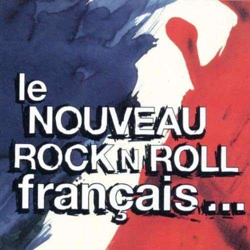 Le Nouveau Rock N Roll Francais by Various