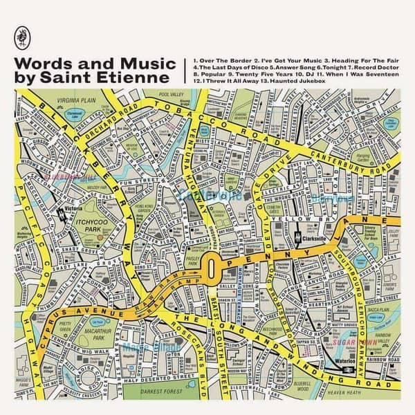 Words and Music by Saint Etienne by Saint Etienne