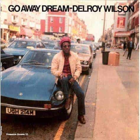 Go Away Dream by Delroy Wilson