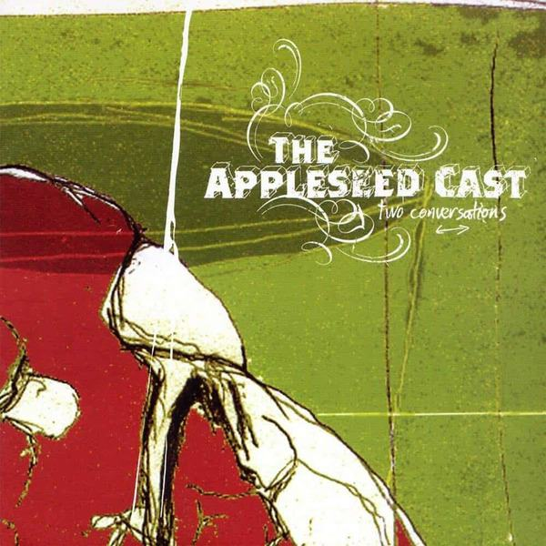 Two Conversations by The Appleseed Cast