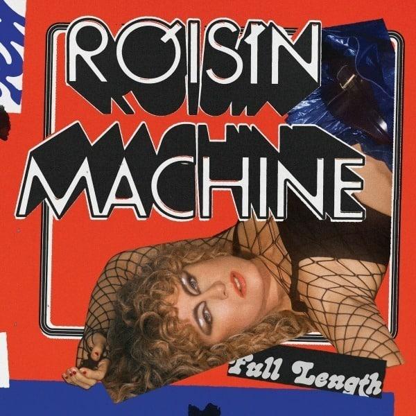 Róisín Machine by Róisín Murphy