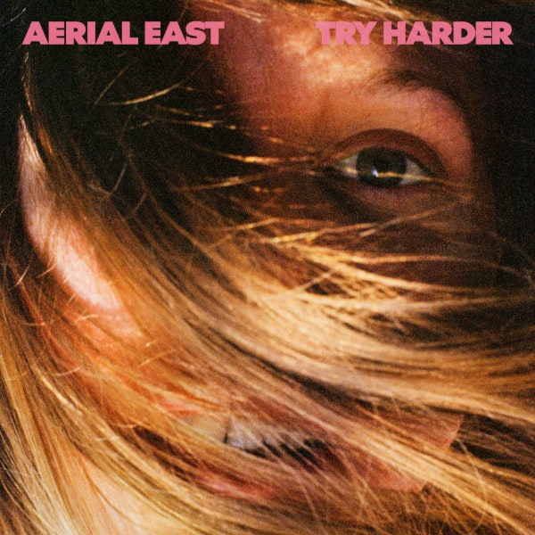 Try Harder by Aerial East