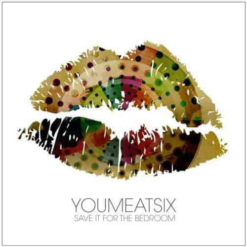 Save It For The Bedroom by You Me At Six