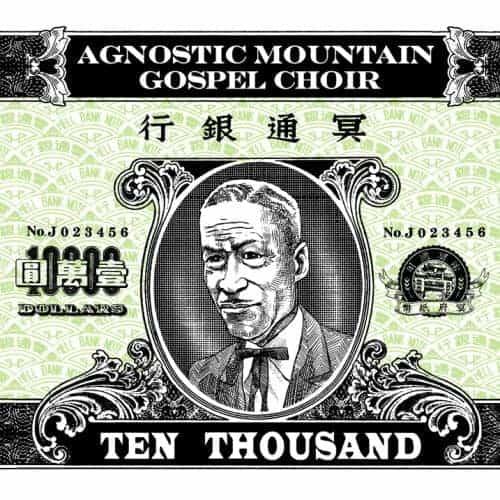 Ten Thousand by Agnostic Mountain Gospel Choir