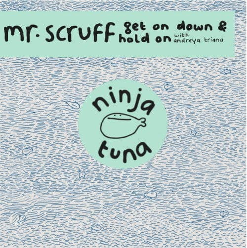 Get On Down/ Hold On by Mr Scruff