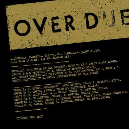 Overdue by Circuit Des Yeux