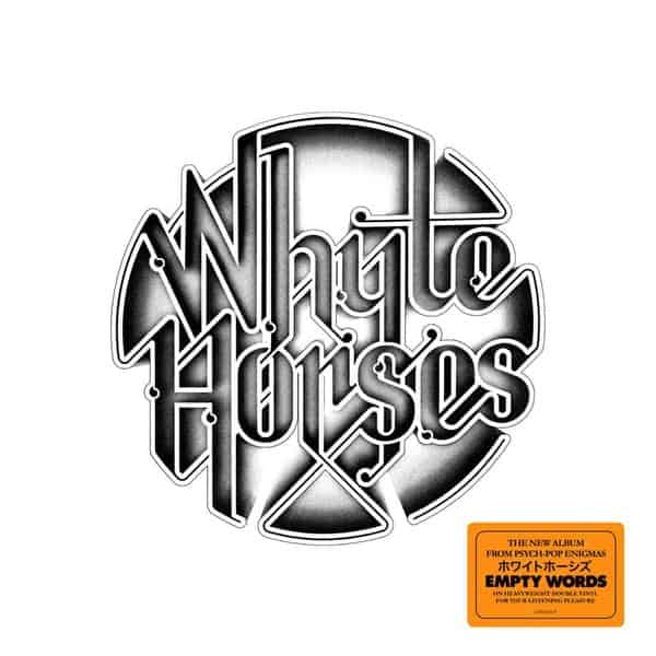 Empty Words by Whyte Horses