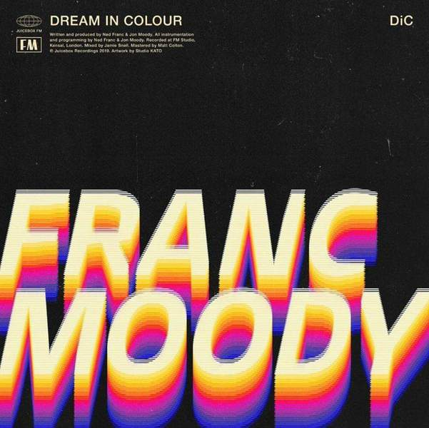 Dream In Colour by Franc Moody